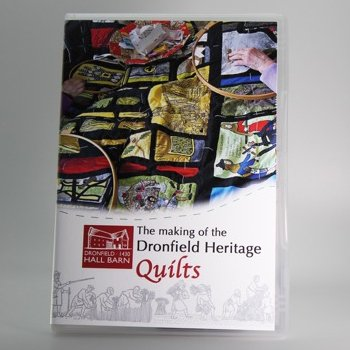 The Making of the Dronfield Heritage Quilts
